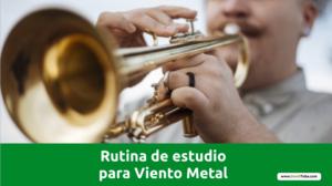 Curso de Rutina de Estudio para Viento Metal