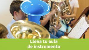 Llena tu aula de instrumento
