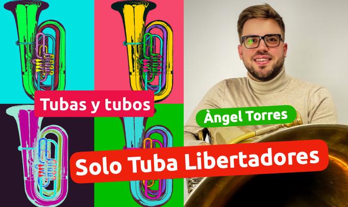 Masterclass del Solo de Tuba de la Obra Libertadores de Oscar Navarro de la mano de Ángel Torres