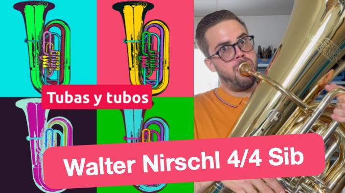 Nueva tuba en sib Walter Nirschl