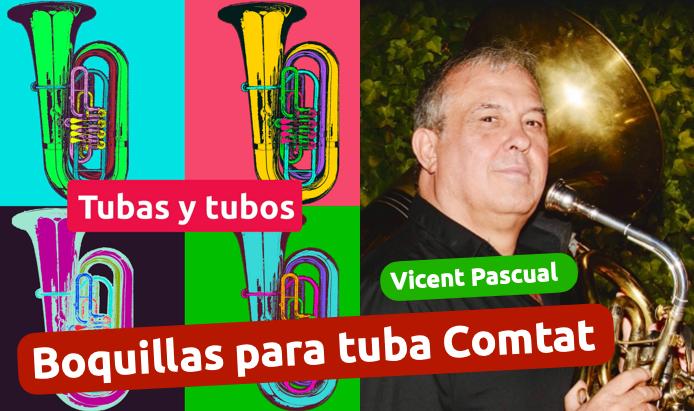 Boquillas comtat para tuba con Vicent Pascual