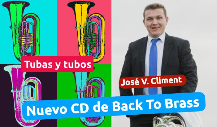 Nuevo CD de Back to Brass , entrevista a José Vicente Climent Tuba