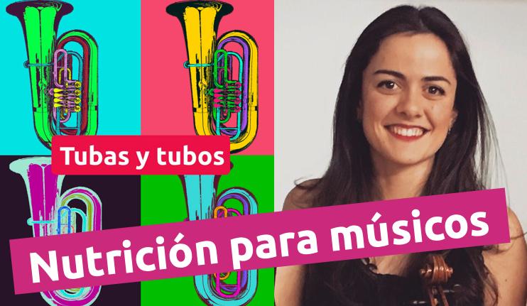 Nutrición para músicos con Marina Cruz