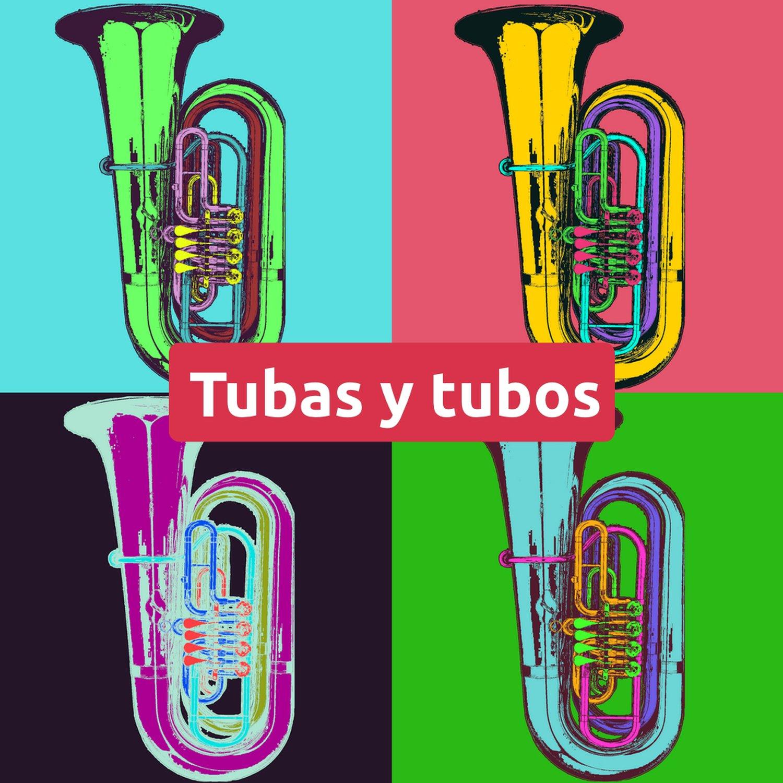 Tubas y tubos