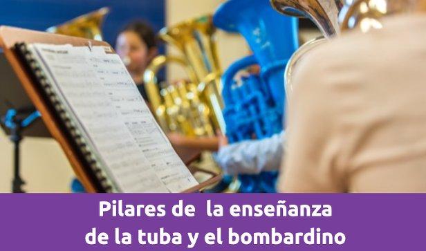 Pilares para la enseñanza d ela tuba y el bombardino