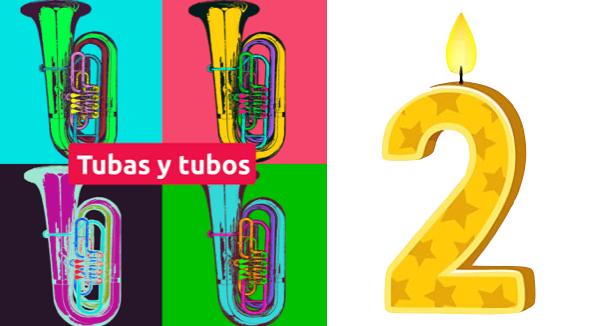 Tubas y tubos cumple dos años